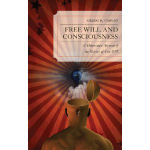Free Will and Consciousness book cover